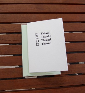 Humorous Thank You Card,  hand pressed on a Kelsey Excelsior